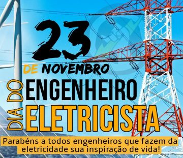 Dia 23 de novembro – Dia do Engenheiro Eletricista | CREA-MT